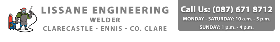 Lissane Engineering | Welder | Lissane Business Park, Clarecastle, Ennis, Co. Clare | Call (087) 671 8712
